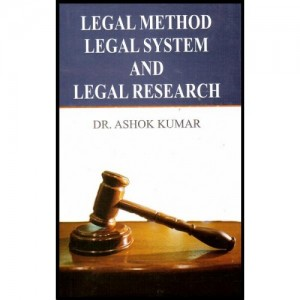 K. K. Publications Legal Method, Legal System & Legal Research For Law Students [HB] by Adv. Ashok Kumar