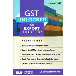 KLH Publisher's GST Unlocked for Export Industry by CA. Manoj Kumar Goyal