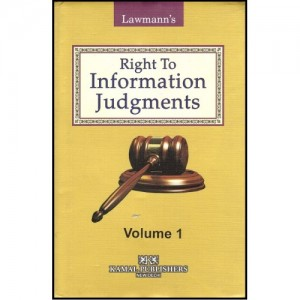 Kamal Publisher's Lawmann's Right to Information Judgements [HB] (Set of 2 Volumes) by Ashish Sharma