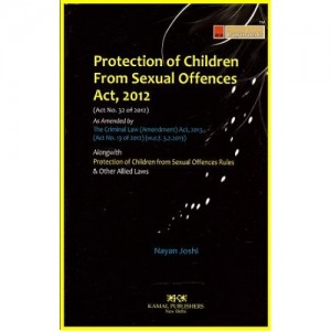 Kamal Publisher's Lawmann's Protection of Children from Sexual offences Act, 2012 [POCSO] by Nayan Joshi