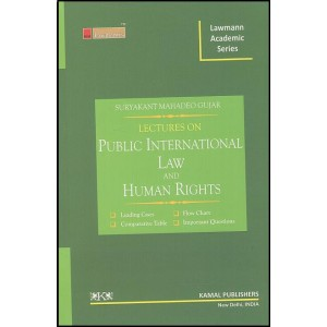 Kamal Publishers Lawmann Academic Series Lectures on Public International law & Human Rights for B.S.L & L.L.B by Adv. Suryakant Mahadeo Gujar