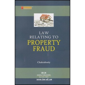 Kamal Publisher's - Lawmann' Series Law Relating to Property Fraud by Adv. R. Chakraborty
