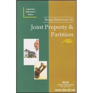 Lawmann's Joint Property & Partition - Ready Referencer by Kamal Publisher
