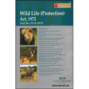 Lawmann's Wild Life (Protection) Act, 1972 (Act No. 53 of 1972)| Kamal Publishers