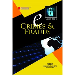 E-Crimes & Frauds | Nayan Joshi | Kamal Pub-Lawmann