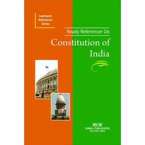 Lawmann's Ready referencer on Constitution of india for BSL & LL.B | Kamal Publishers