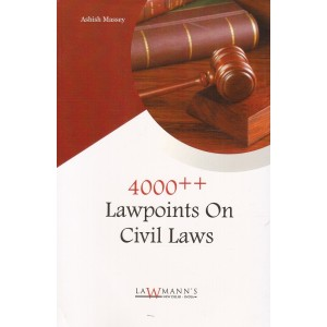 Lawmann's 4000++ Lawpoints On Civil Laws by Ashish Massey | Kamal Publishers