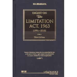 Lawmann's Digest on The Limitation Act 1963 [HB] by M. L. Bhargava | Kamal Publisher