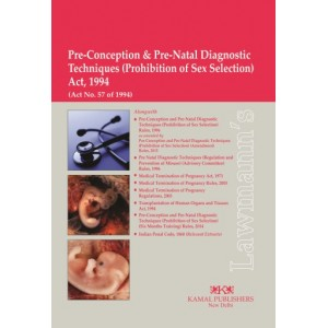 Lawmann's Pre-Conception & Pre-natal Diagnostic Techniques (Prohibition of Sex Selection) Act, 1994 [PC-PNDT -Bare Act] by Kamal Publisher