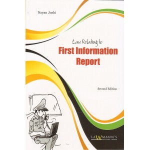 Lawmann's Law relating to First Information Report [FIR] by Nayan Joshi | Kamal Publisher