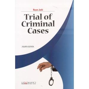 Lawmann's Trial of Criminal Cases by Nayan Joshi | Kamal Publishers