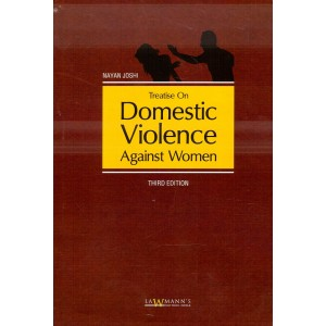 Lawmann's Treatise on Domestic Violence Against Women by Nayan Joshi | Kamal Publishers