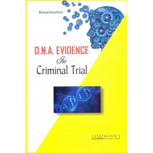 Lawmann's D.N.A. Evidence in Criminal Trial [DNA] by Ramachandran for Kamal Publishers