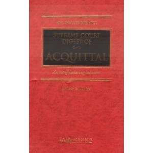 Lawmann's Supreme Court Digest of Acquittal [HB] by Dr. Swati Mehta | Kamal Publishers