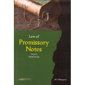 Lawmann's Law of Promissory Notes alongwith Model Forms by M. L. Bhargava | Kamal Publisher