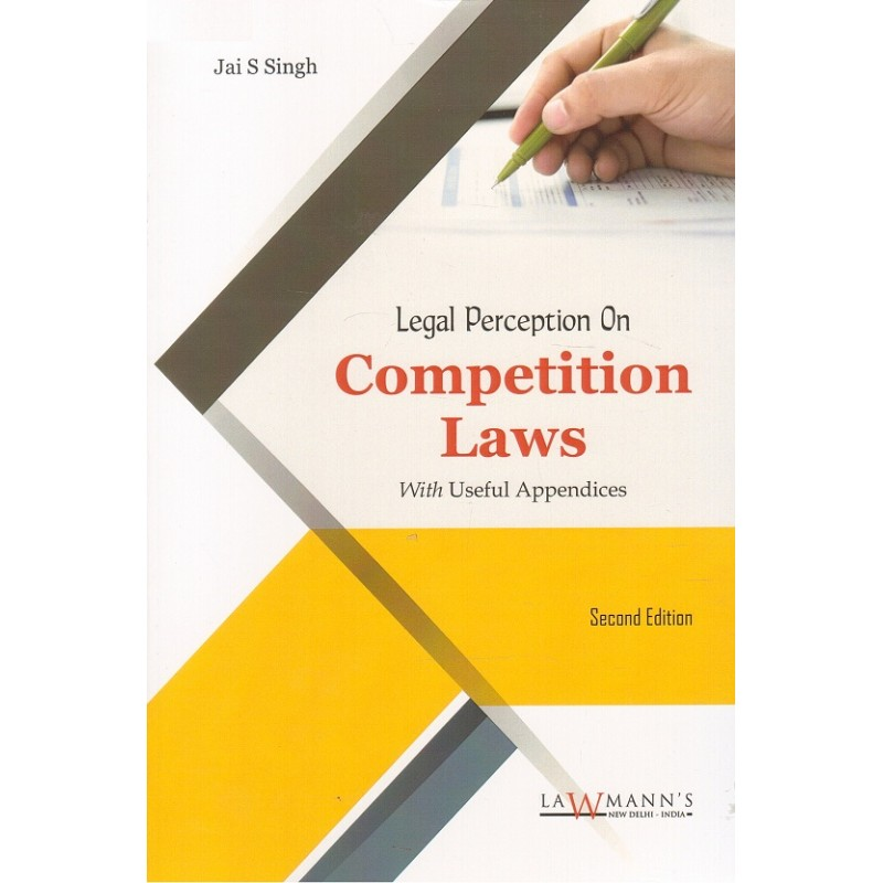 Lawmann's Legal Perception on Competition Laws with Useful