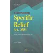 Lawmann's Commentary on Specific Relief Act, 1963 by Kant Mani by Kamal Publishers