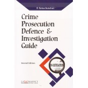 Lawmann's Crime Prosecution Defence & Investigation Guide by R. Ramachandran | Kamal Publisher
