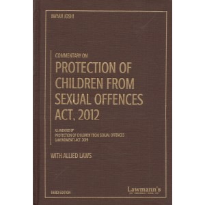 Lawmann's Commentary on Protection of Children from Sexual Offences Act, 2012 [POCSO-HB] with Allied Laws by Nayan Joshi | Kamal Publishers