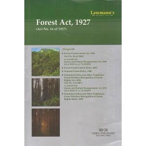 Lawmann's Forest Act, 1927 by Kamal Publishers
