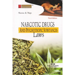 Lawmann's Narcotic Drugs & Psychotropic Substances Laws by Sharma & Mago | Kamal Publisher