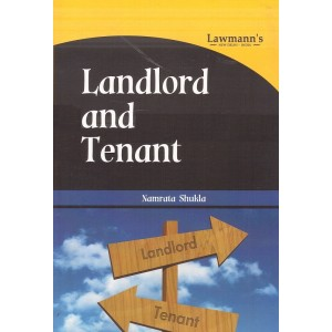 Lawmann's Landlord and Tenant by Namrata Shukla | Kamal Publisher