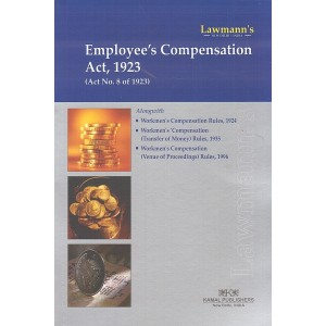 Lawmann's Employee's Compensation Act, 1923 by Kamal Publishers