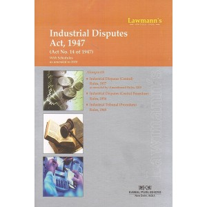 Lawmann's Industrial Disputes Act, 1947 by Kamal Publishers