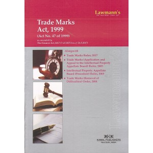 Lawmann's Trade Marks Act, 1999 by Kamal Publishers