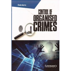 Lawmann's Control of Organised Crimes by R. Chakraborty | Kamal Publishers [MCOCA]