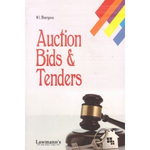 Lawmann's Auction Bids & Tenders by M. L. Bhargava | Kamal Publishers