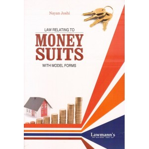 Lawmann's Law Relating to Money Suits with Model Forms by Nayan Joshi | Kamal Publisher
