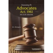 Lawmann's Commentary on Advocates Act, 1961 with Allied Legislation by M L Bhargava | Kamal Publisher