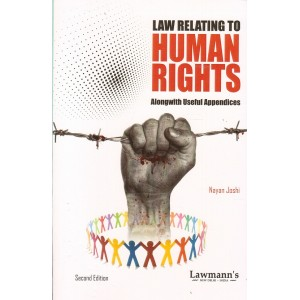 Lawmann's Law Relating to Human Rights Alongwith Useful Appendices by Nayan Joshi | Kamal Publishers
