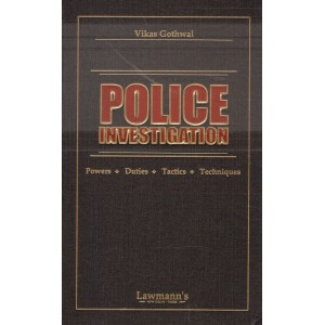 Lawmann's Police Investigation [HB] by Vikas Gothwal | Kamal Publishers