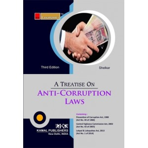 Lawmann's Treastise on Anti-Corruption Laws by Ram Shelkar | Kamal Publisher