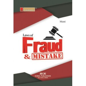 Lawmann's Law of Fraud and Mistakes by Kant Mani | Kamal Publisher