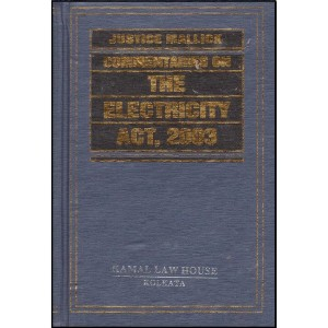 Kamal Law House's Commentary on The Electricity Act, 2003 by Justice M. R. Mallick