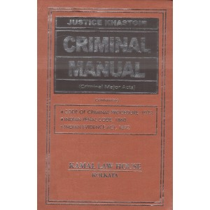 Kamal Law House's Criminal Manual (Criminal Major Acts) by Justice Khastgir [HB Pocket]