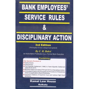 Kamal Law House's Bank Employees Service Rules & Disciplinary Action by by C. R. Bakshi