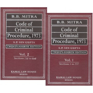 B. B. Mitra's Commentary on the Code of Criminal Procedure, 1973 (CrPC) by S. P. Sen Gupta (2 HB Vols) | Kamal Law House