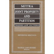 Tagore Law Lectures : Mitra's Joint Property and Partition by S. R. Roy [HB] | Kamal Law House