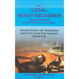BBC's Legal Ready Reckoner (Civil & Criminal) 2020 by Karnataka Law Reporter
