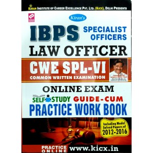 Kiran Prakashan's IBPS Specialist Officer Law Officer CWE SPL-VI Online Exam Self Study Guide-Cum Practice Work Book