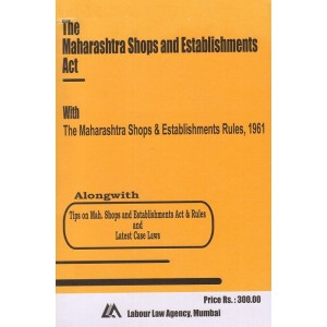 Labour Law Agency's The Maharashtra Shops and Establishments Act, 1948 by Shri S. L. Dwivedi