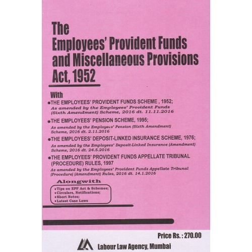 Labour Law Agency's Employees Provident Funds and Miscellaneous Provisions Act, 1952 with Schemes by S. L. Dwivedi