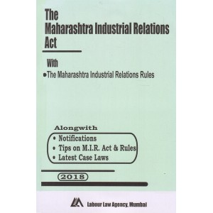 The Maharashtra Industrial Relations Act, 1946 Bare Act by Labour Law Agency