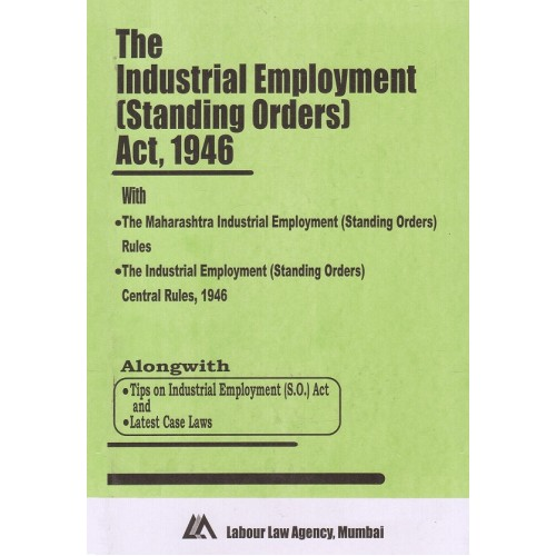 Industrial Employment (Standing Orders) Act, 1946 Bare Act by Labour Law Agency