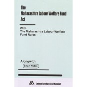 Maharashtra Labour Welfare Fund Act, 1953 Bare Act by Labour Law Agency