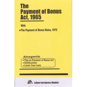Bare Act on The Payment of Bonus Act, 1965 with Rules by Labour Law Agency